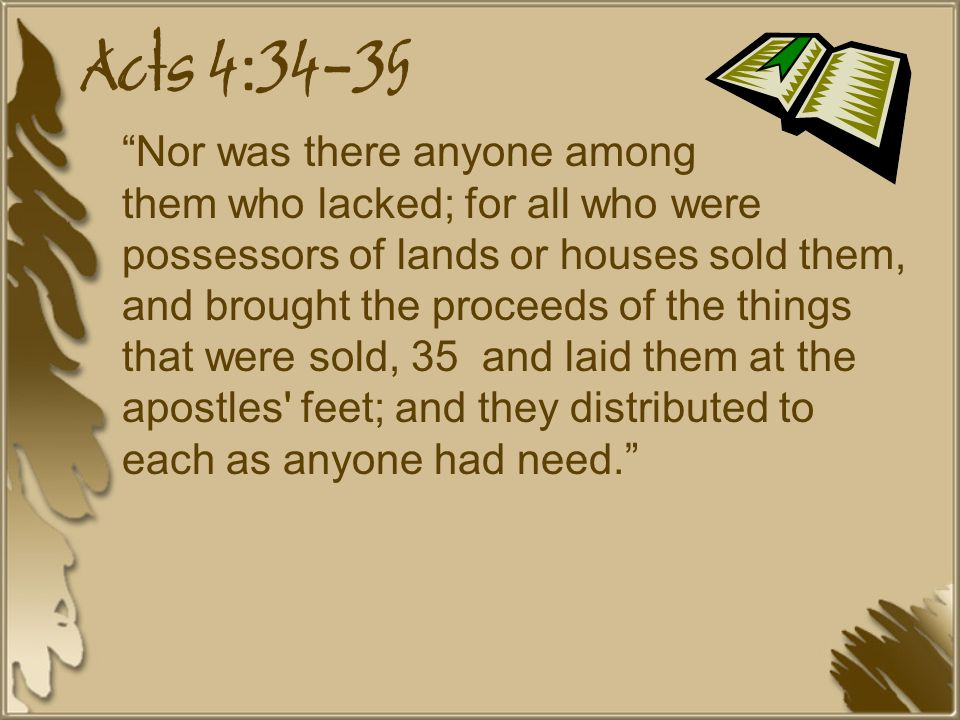 Acts 6:1-3 Now in those days, when the number of the disciples was multiplying, there arose a complaint against the Hebrews by the Hellenists, because their widows were neglected in the daily distribution.