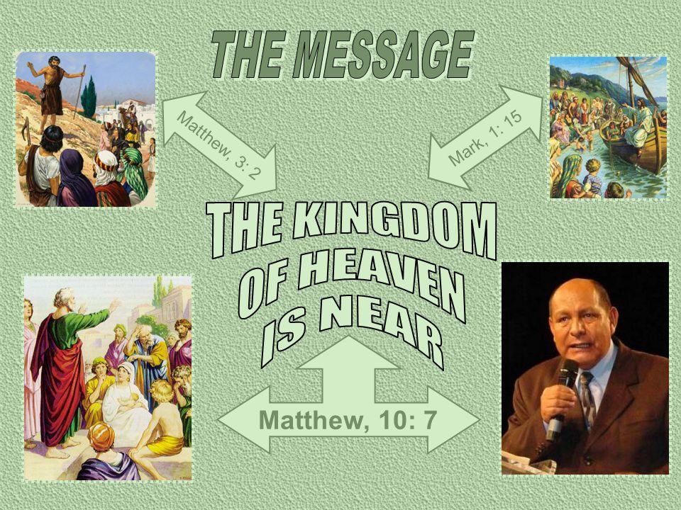 Matthew, 10: 7 Matthew, 3: 2 Mark, 1: 15
