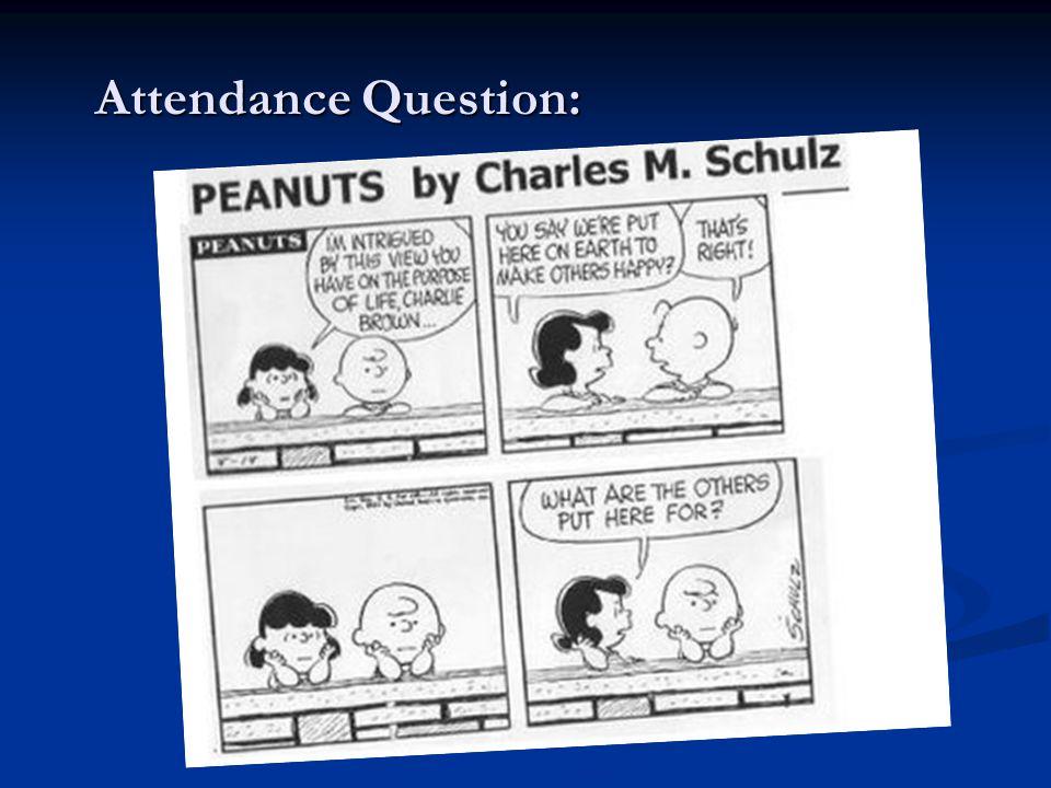 Attendance Question: