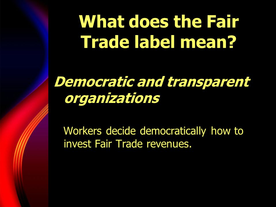 What does the Fair Trade label mean.