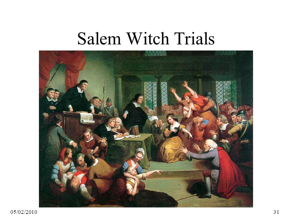 05/02/201031 Salem Witch Trials