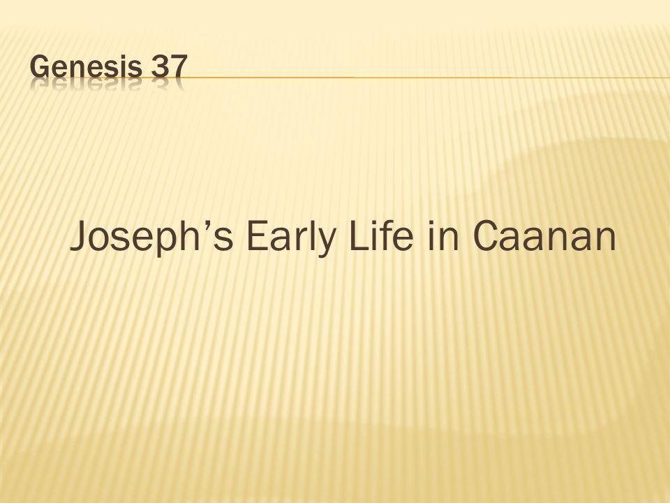 Joseph's Early Life in Caanan