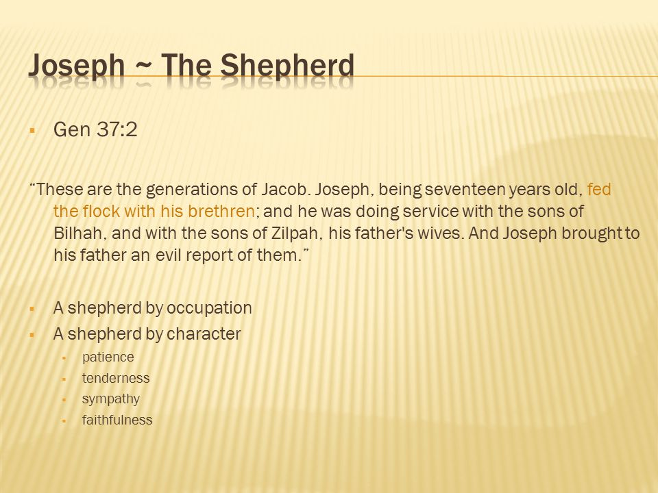  Gen 37:2 These are the generations of Jacob.