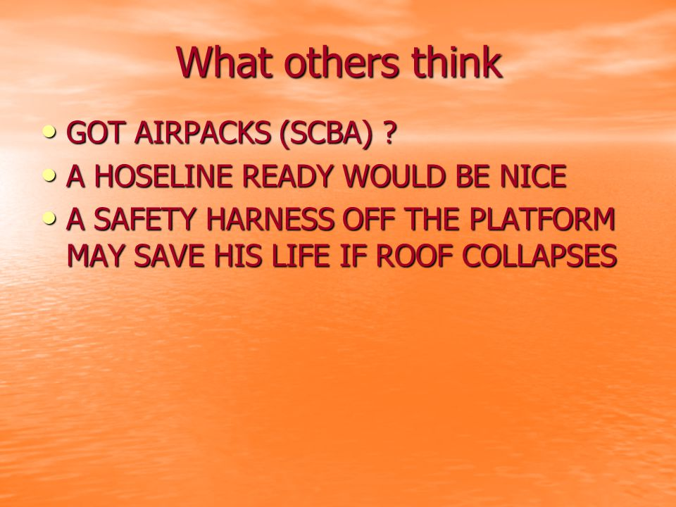 What others think GOT AIRPACKS (SCBA) . GOT AIRPACKS (SCBA) .