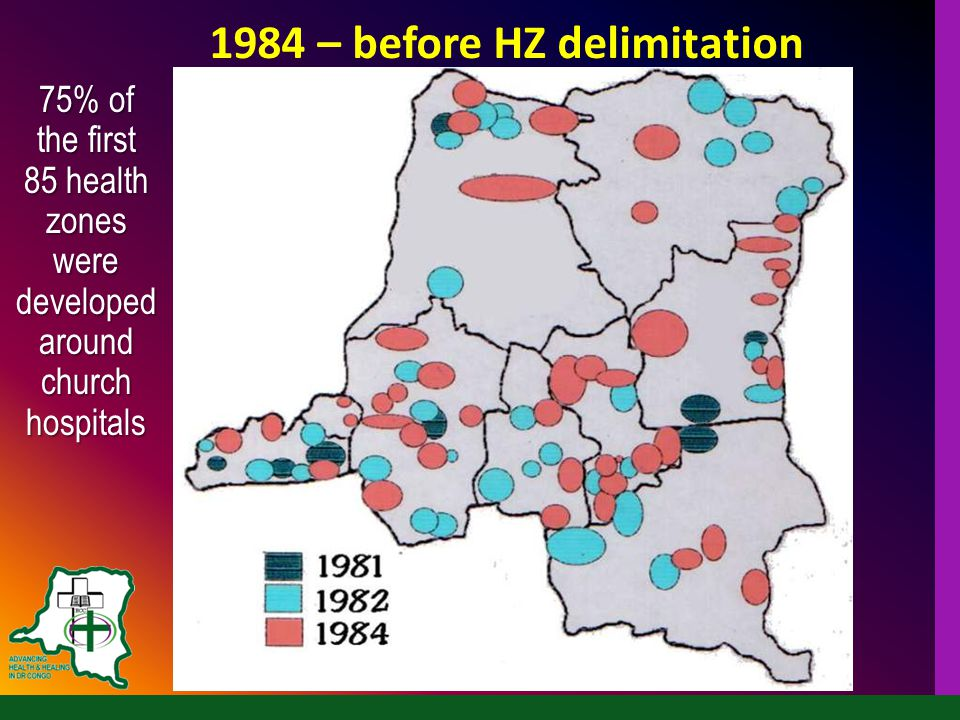 1984 – before HZ delimitation 75% of the first 85 health zones were developed around church hospitals