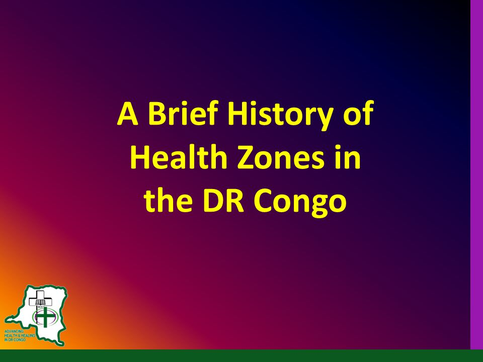 A Brief History of Health Zones in the DR Congo