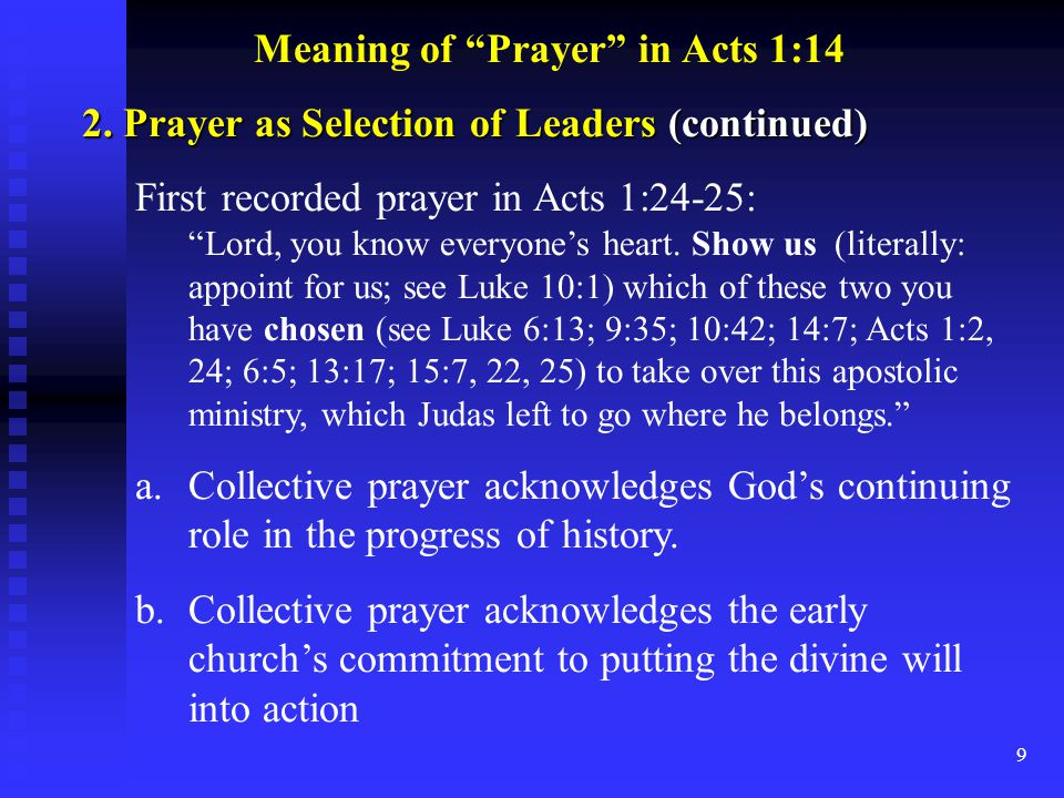 10 Meaning of Prayer in Acts 1:14 3.