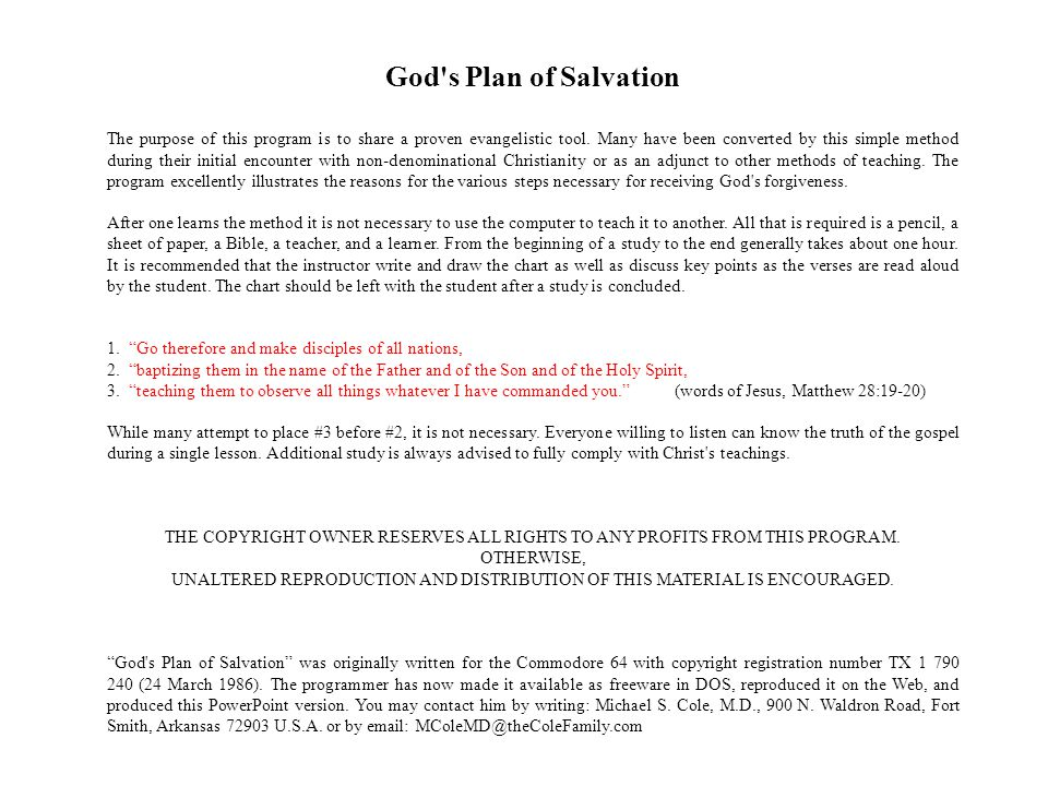 God s Plan of Salvation The purpose of this program is to share a proven evangelistic tool.