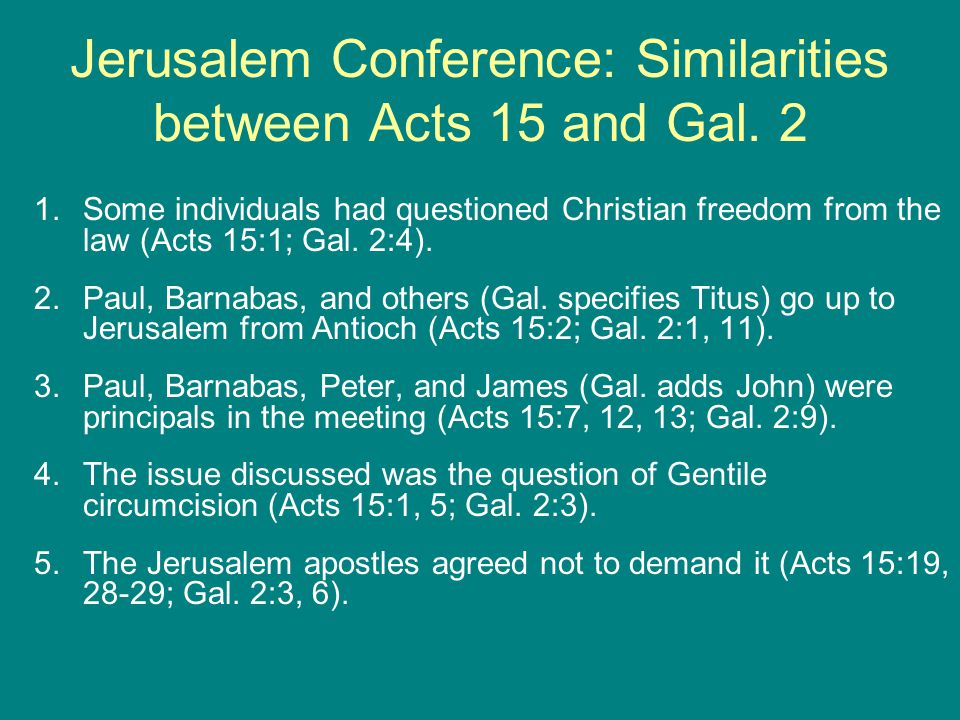 Jerusalem Conference: Differences between Acts 15 and Gal.
