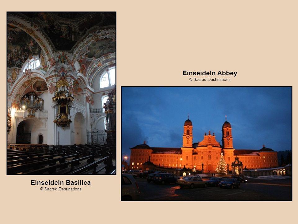 Einseideln Basilica © Sacred Destinations Einseideln Abbey © Sacred Destinations