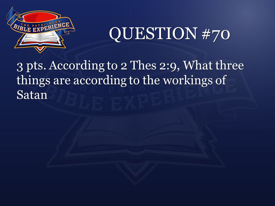 QUESTION #70 3 pts.