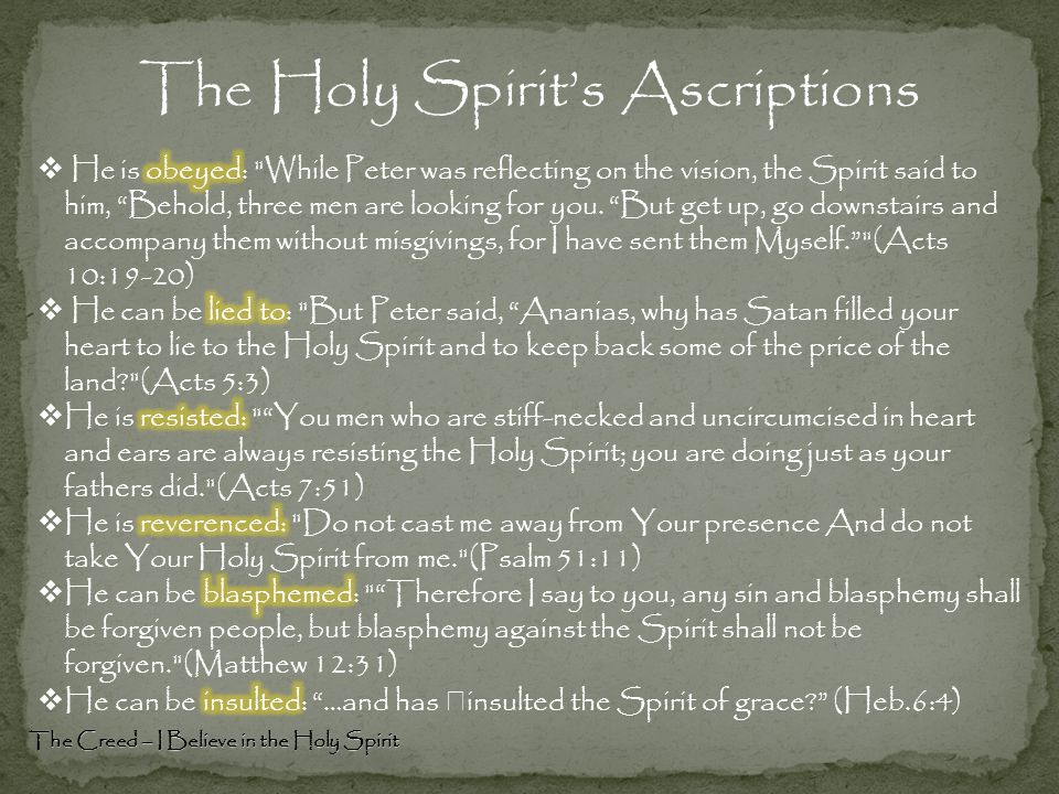 The Creed – I Believe in the Holy Spirit The Holy Spirit's Ascriptions
