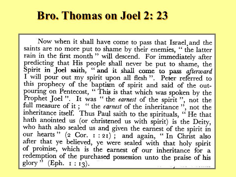Bro. Thomas on Joel 2: 23