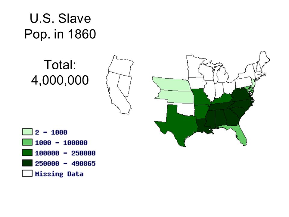 U.S. Slave Pop. in 1860 Total: 4,000,000