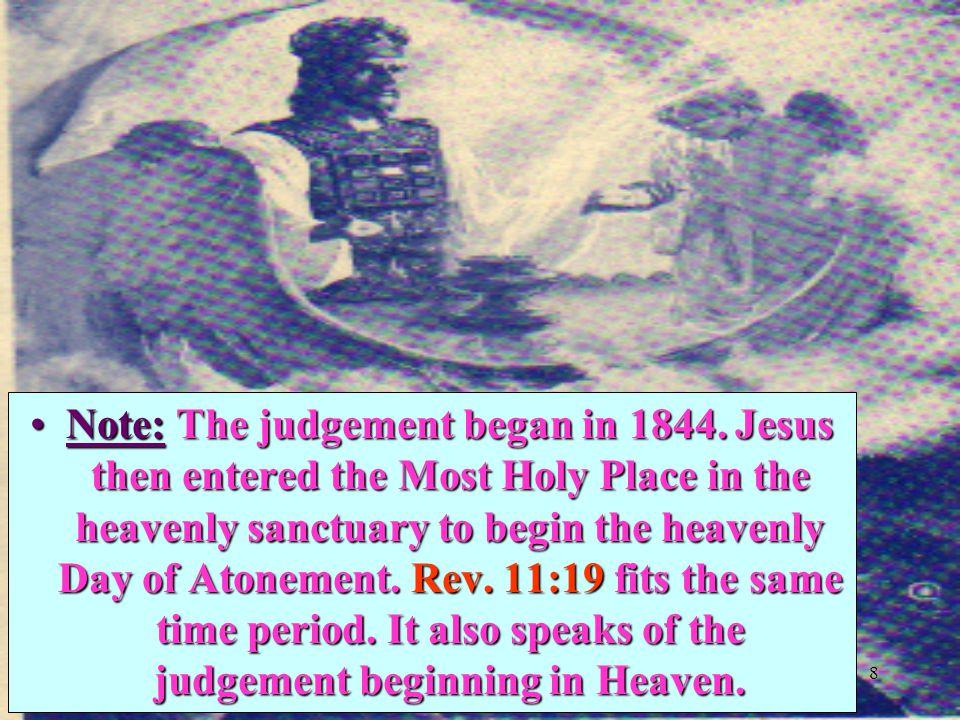 8 Note: The judgement began in 1844.