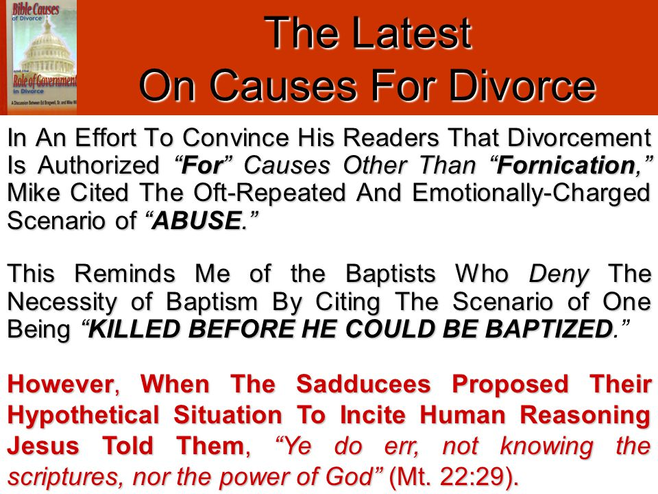 "In An Effort To Convince His Readers That Divorcement Is Authorized ""For"" Causes Other Than ""Fornication,"" Mike Cited The Oft-Repeated And Emotionally"