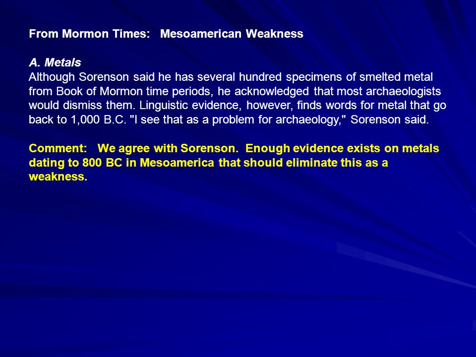 From Mormon Times: Mesoamerican Weakness B.