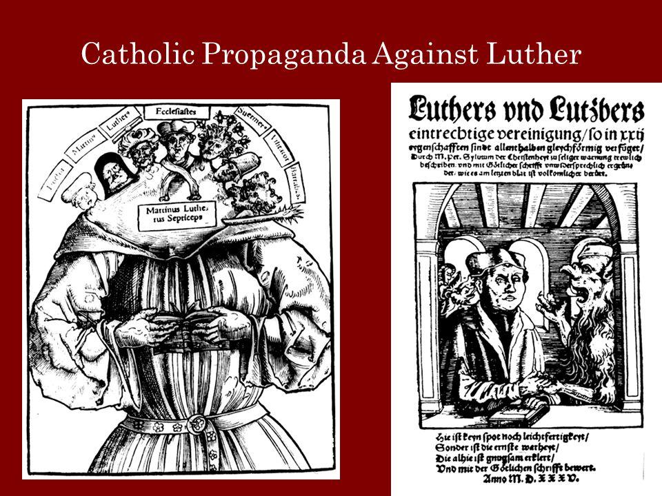 Catholic Propaganda Against Luther