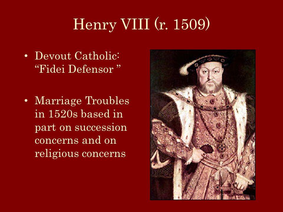 Henry VIII (r.