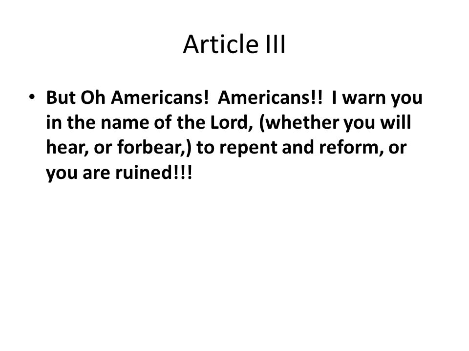 Article III But Oh Americans. Americans!.