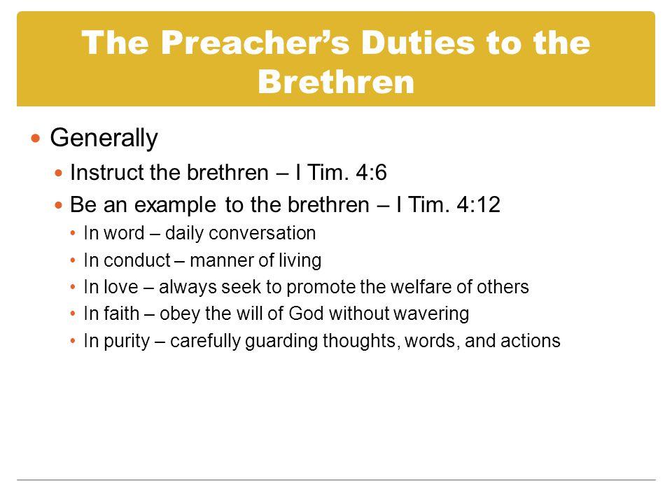 The Preacher's Duties to the Brethren Specifically Teach the faithful (II Tim.