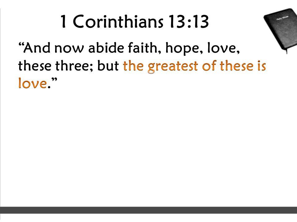 1 Corinthians 13:13