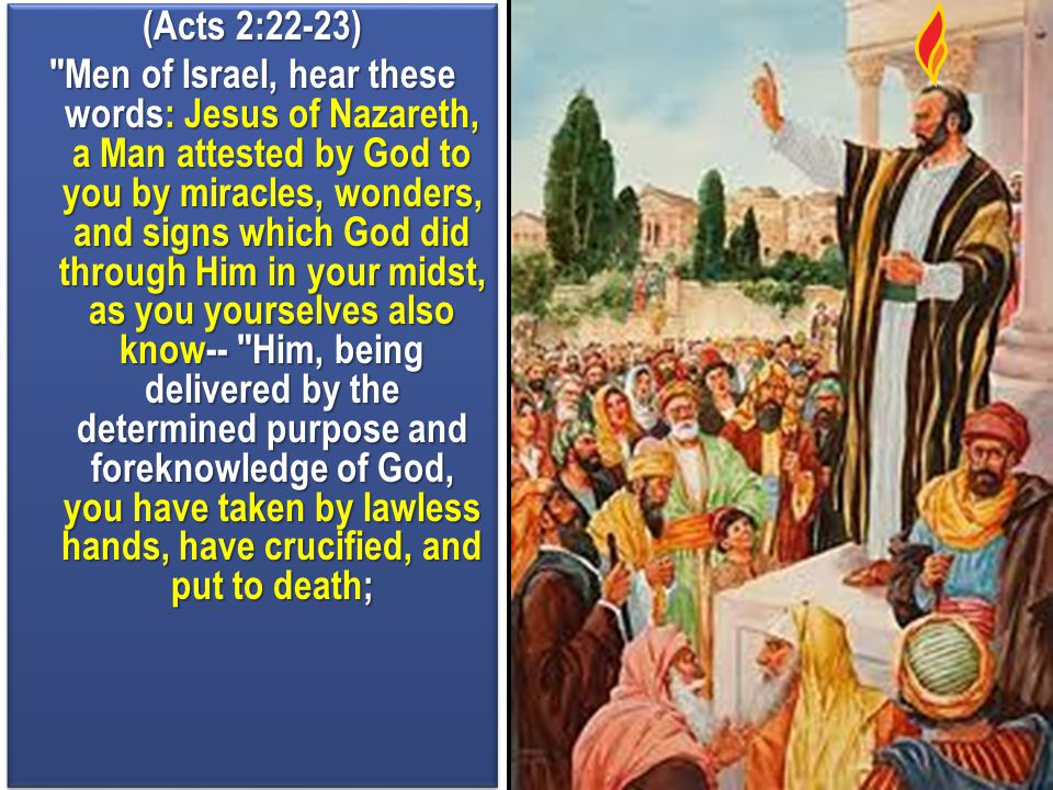 (Acts 2:22-23)