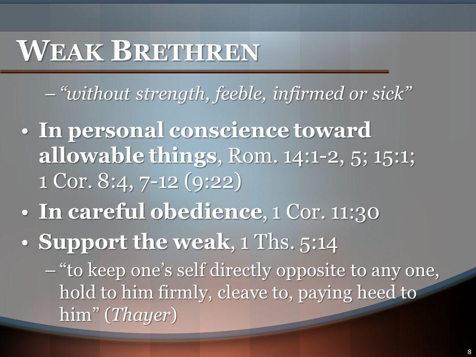 S TRONG B RETHREN, 1 Cor.