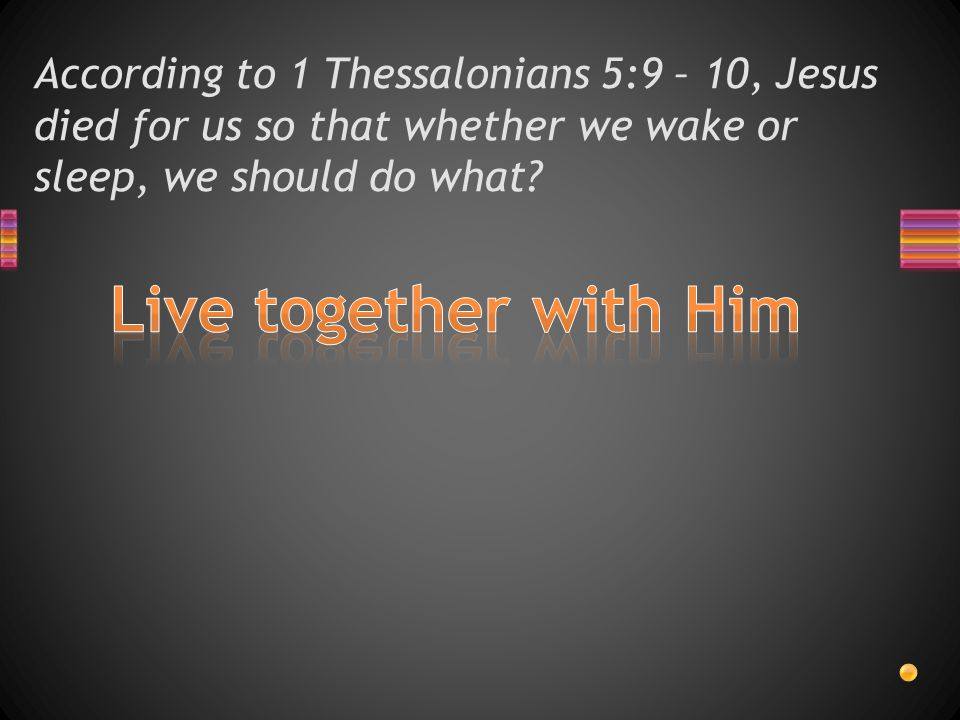 According to 1 Thessalonians 5:9, what did God appoint us to