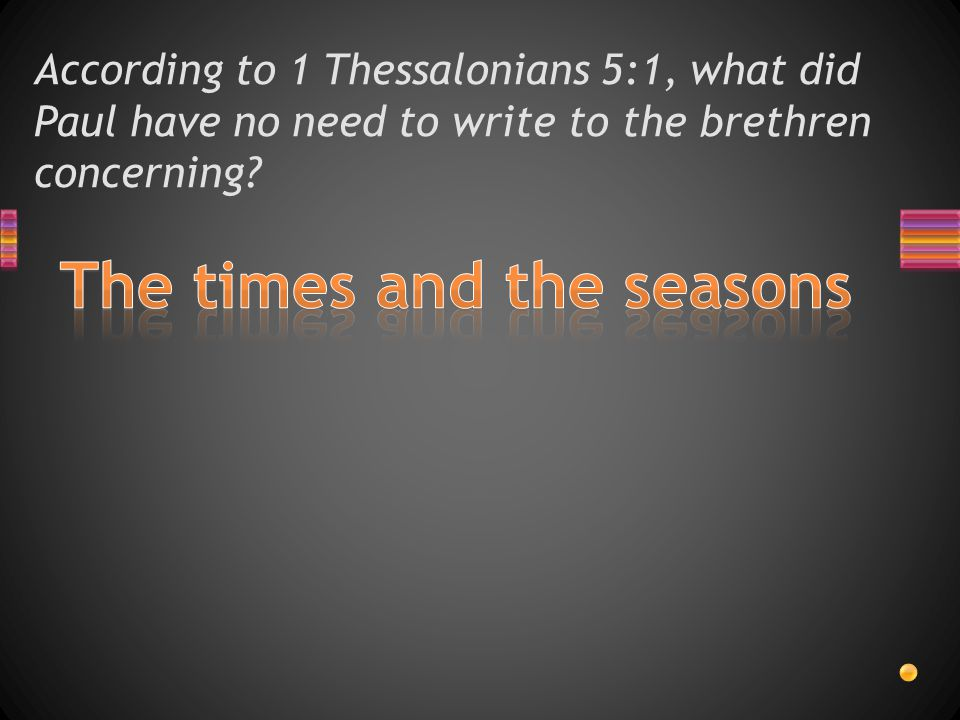 Questions and Answers 1 Thessalonians 5