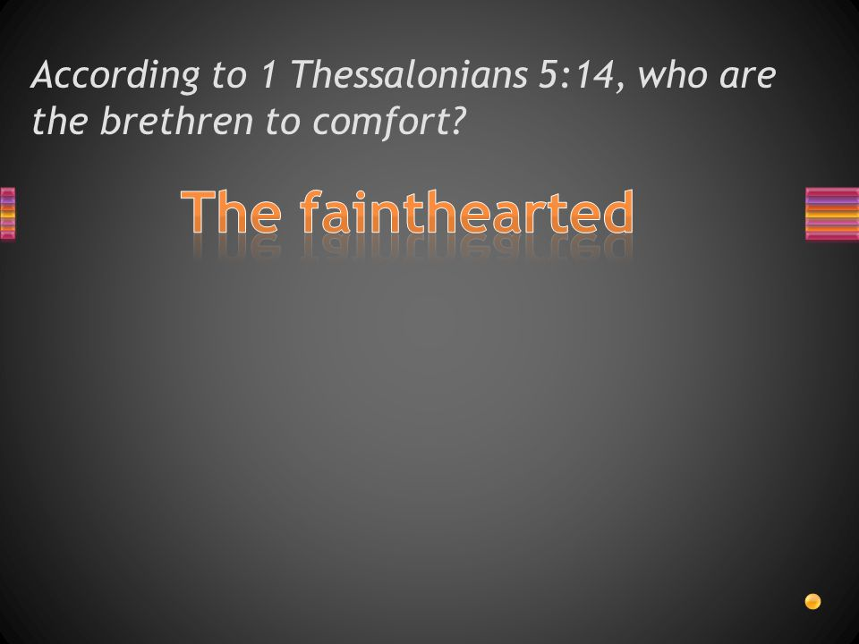 According to 1 Thessalonians 5:14, who are the brethren to warn?