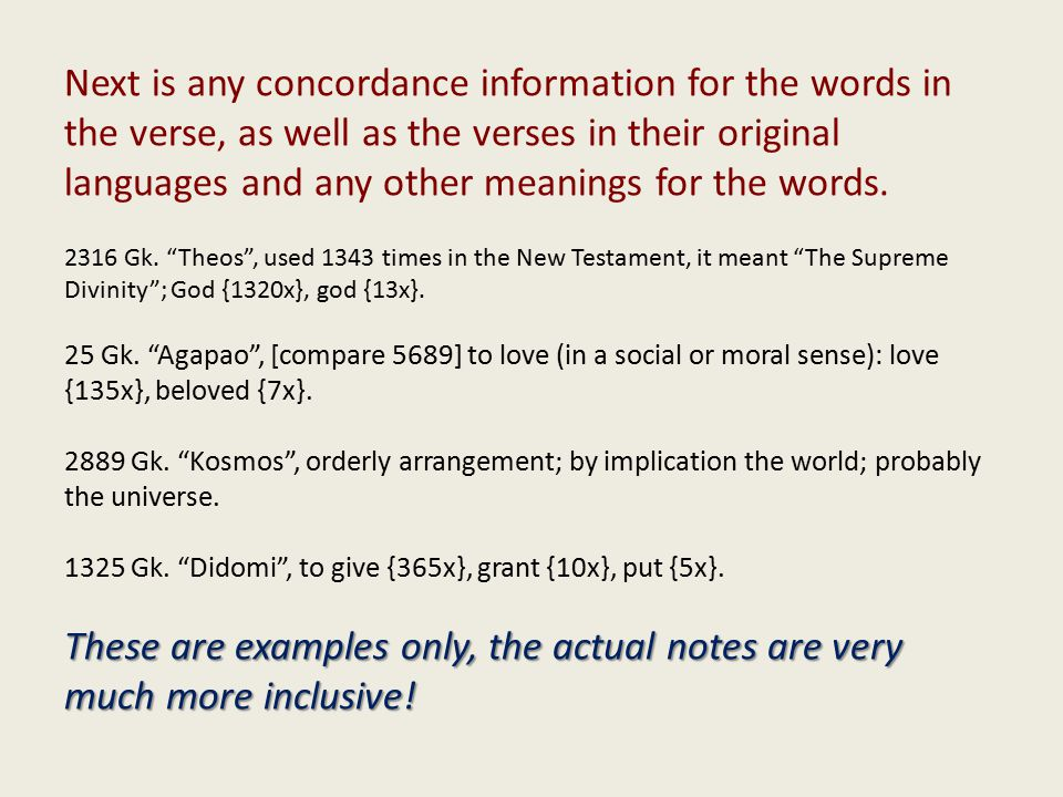 These are examples only, the actual notes are very much more inclusive.