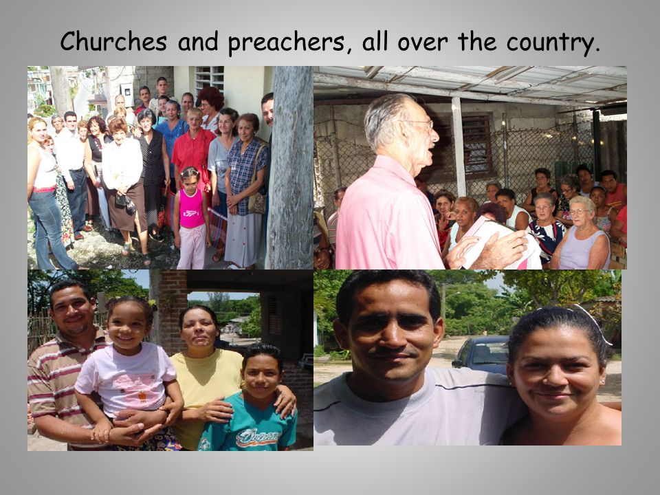 Churches and preachers, all over the country.