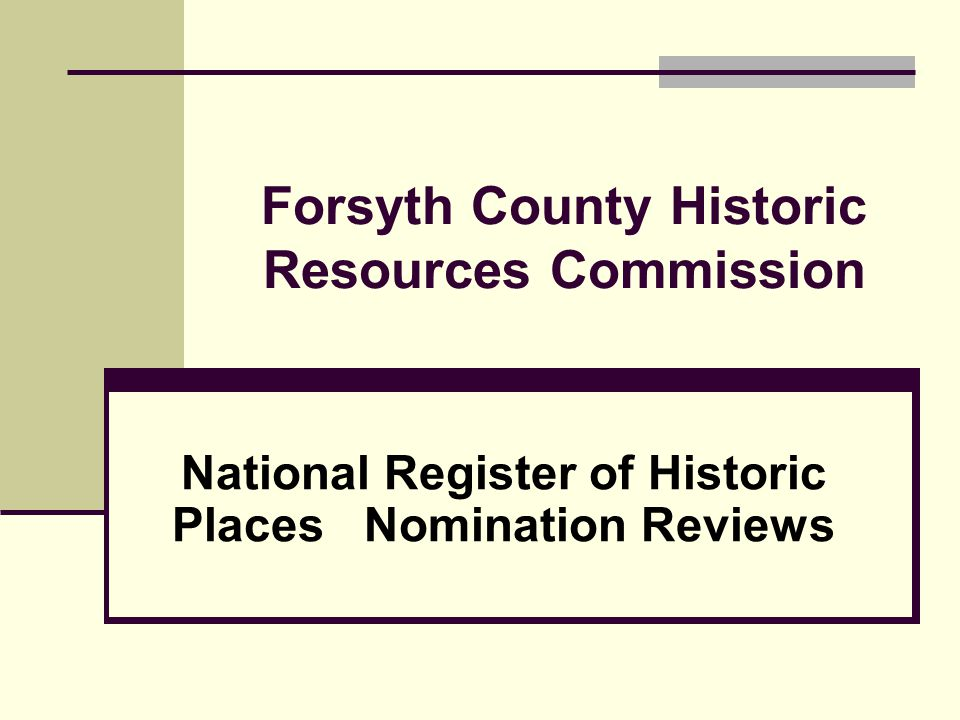 Forsyth County Historic Resources Commission National Register of Historic Places Nomination Reviews