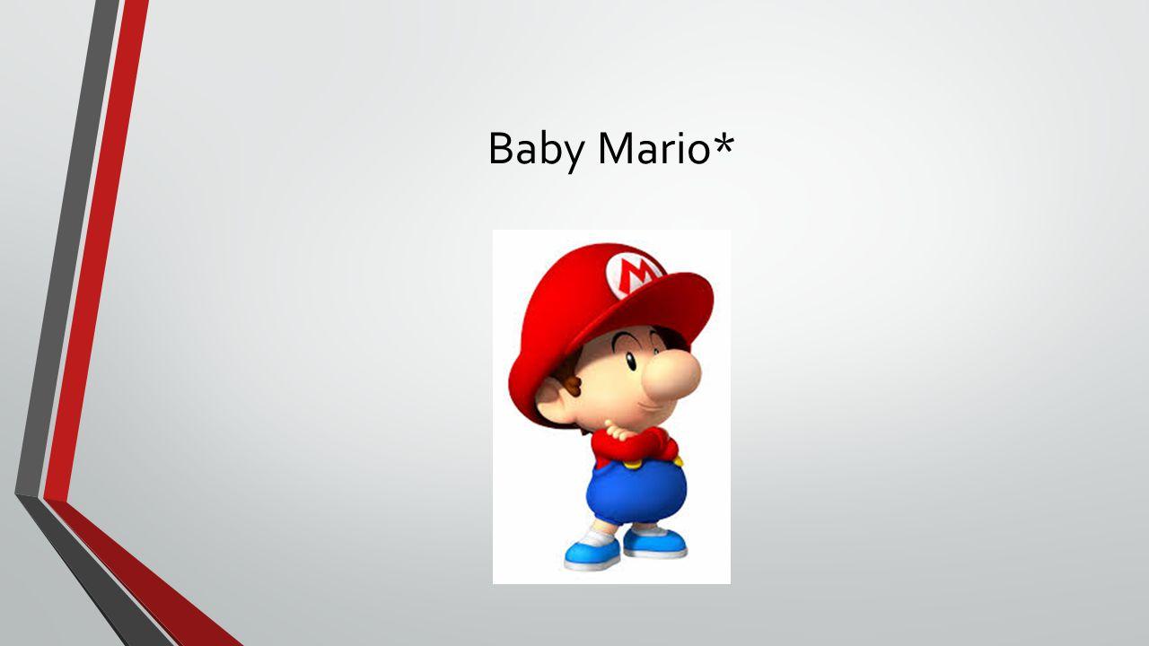 Baby Mario*