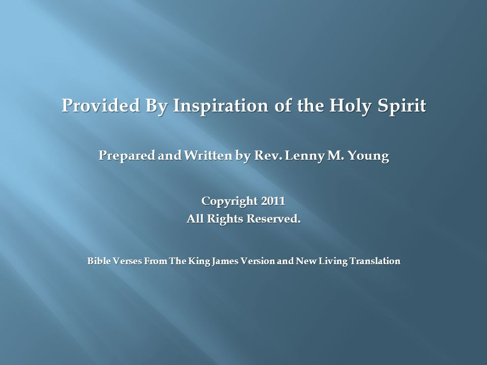 Provided By Inspiration of the Holy Spirit Prepared and Written by Rev.