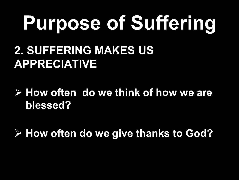 Purpose of Suffering 3.