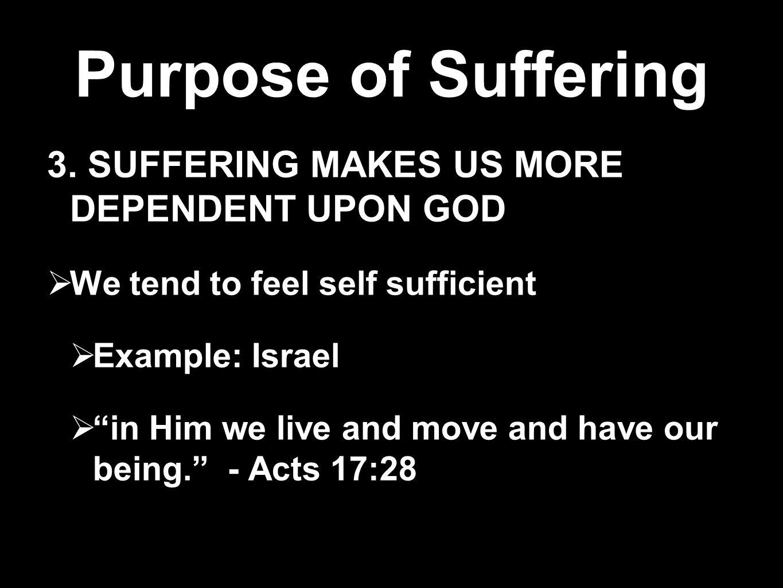 Purpose of Suffering 4.