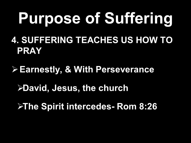 Purpose of Suffering 5.