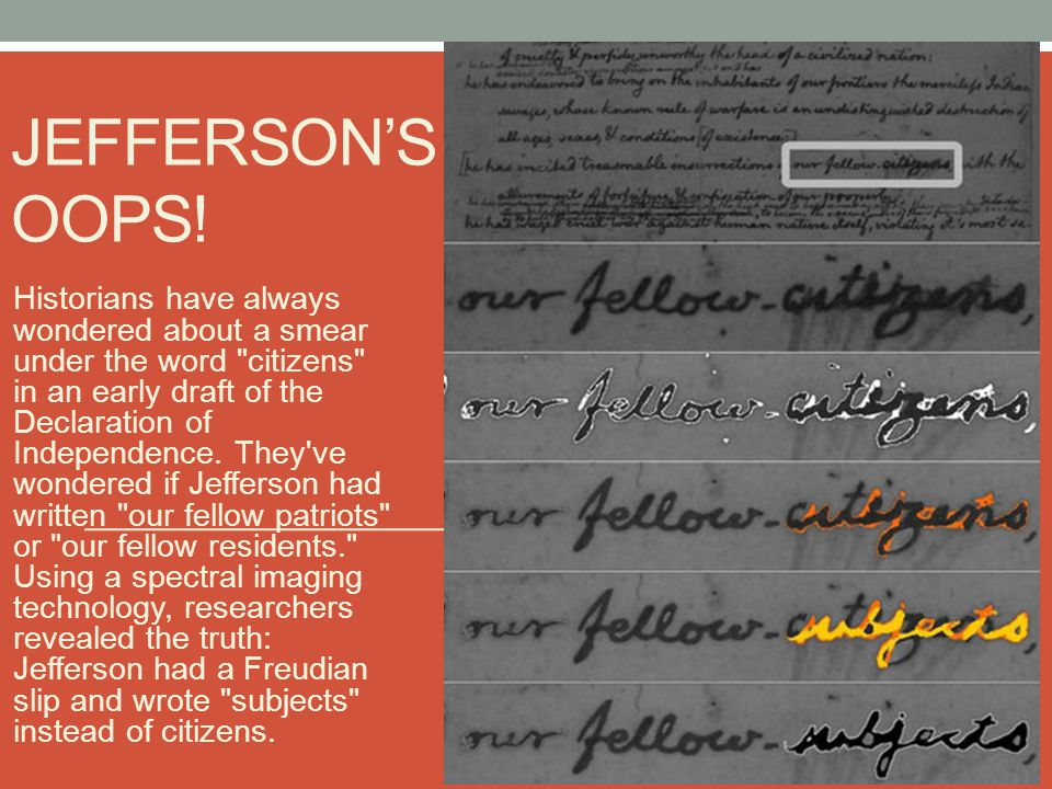 JEFFERSON'S OOPS! Historians have always wondered about a smear under the word