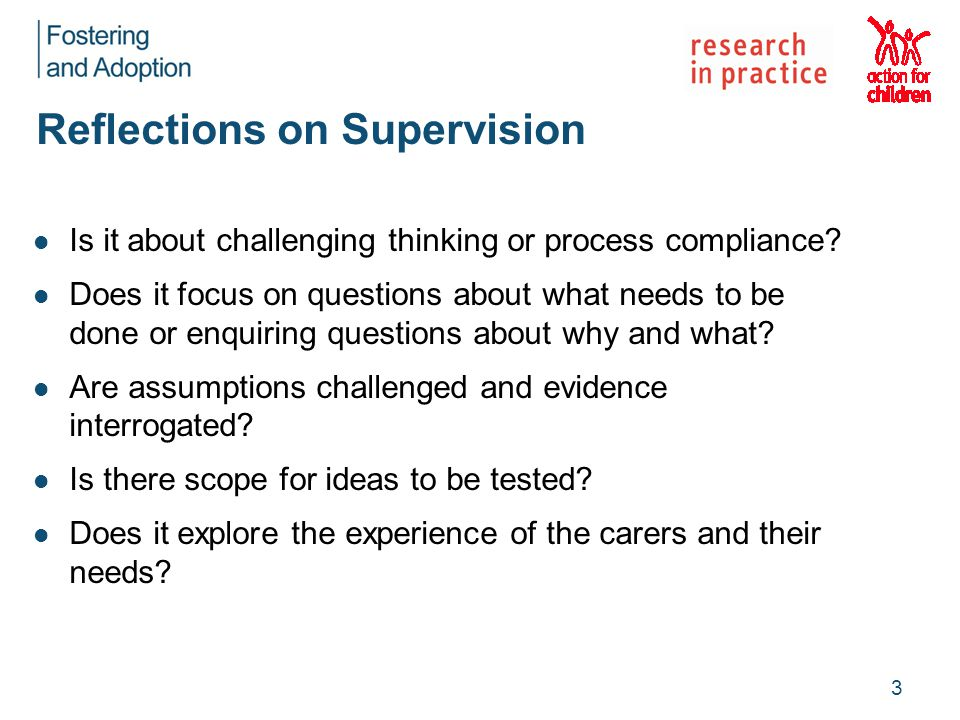 Reflections on Supervision Is it about challenging thinking or process compliance.