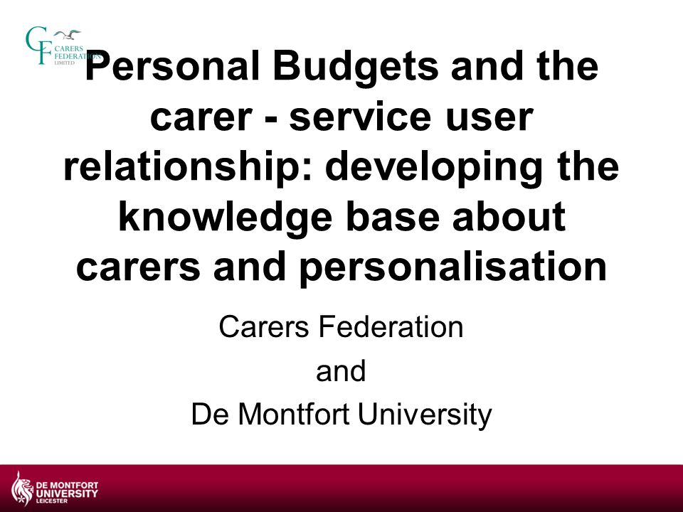 Existing knowledge confirmedKnowledge refutedNew knowledge added improved relationship with the person for whom they care ways personal budgets can be used to facilitate an improved relationship service users' needs can limit improvement in relationship contractual relationship with the service user was challenging a contractual relationship provides flexibility on the amount of caring provided the reduction in their control within the caring relationship is challenging for carers these feelings ease with time and if carers have confidence in the staff employed Table 1: Summary of findings in relation to existing knowledge on the carer -service user relationship within personalisation