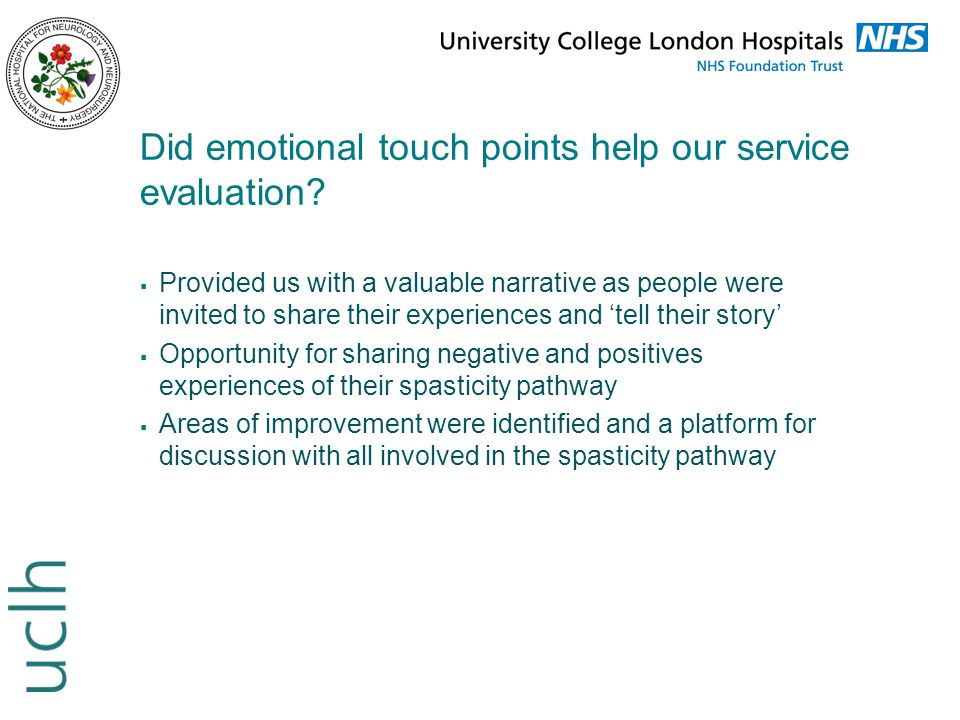 Did emotional touch points help our service evaluation?  Provided us with a valuable narrative as people were invited to share their experiences and