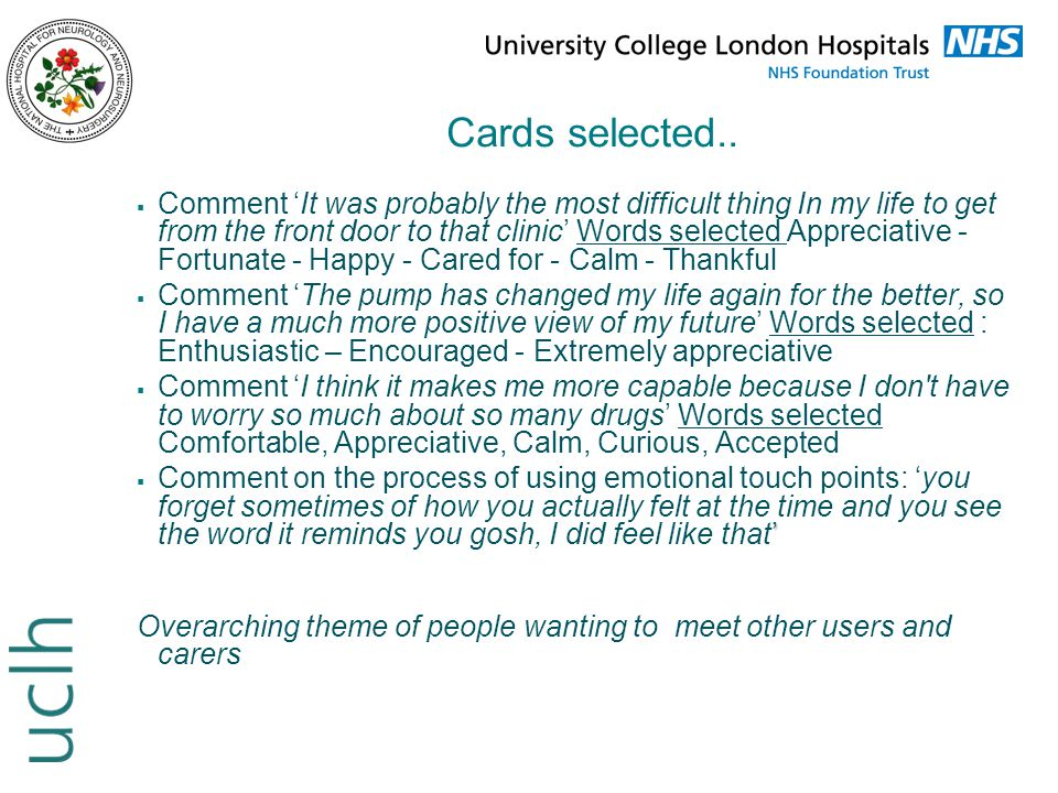 Cards selected..  Comment 'It was probably the most difficult thing In my life to get from the front door to that clinic' Words selected Appreciative