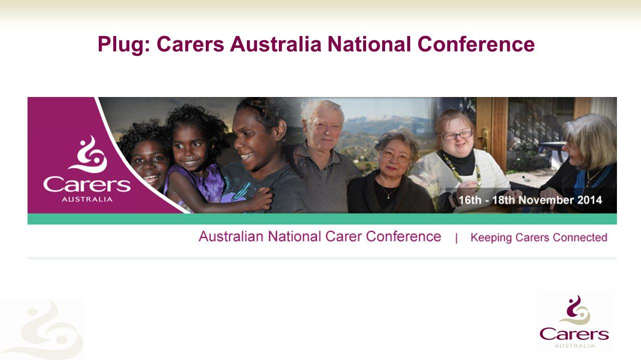 Plug: Carers Australia National Conference