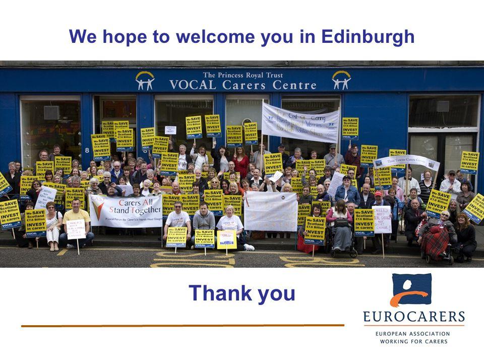 We hope to welcome you in Edinburgh Thank you