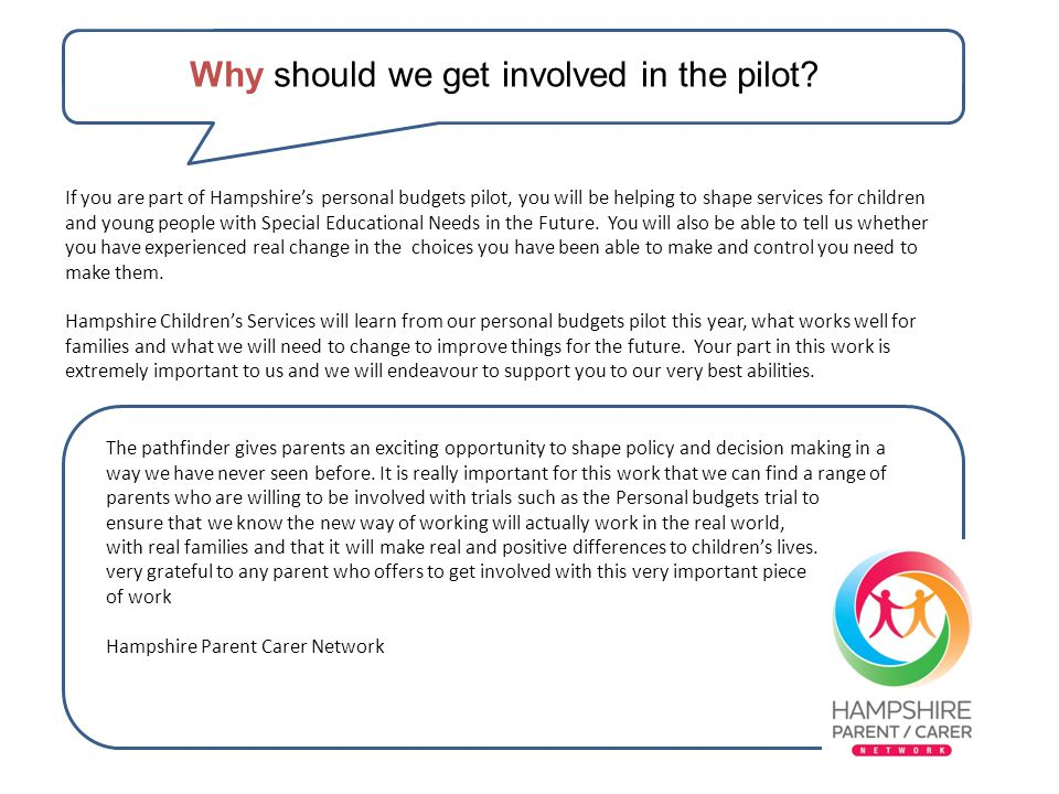 Why should we get involved in the pilot.