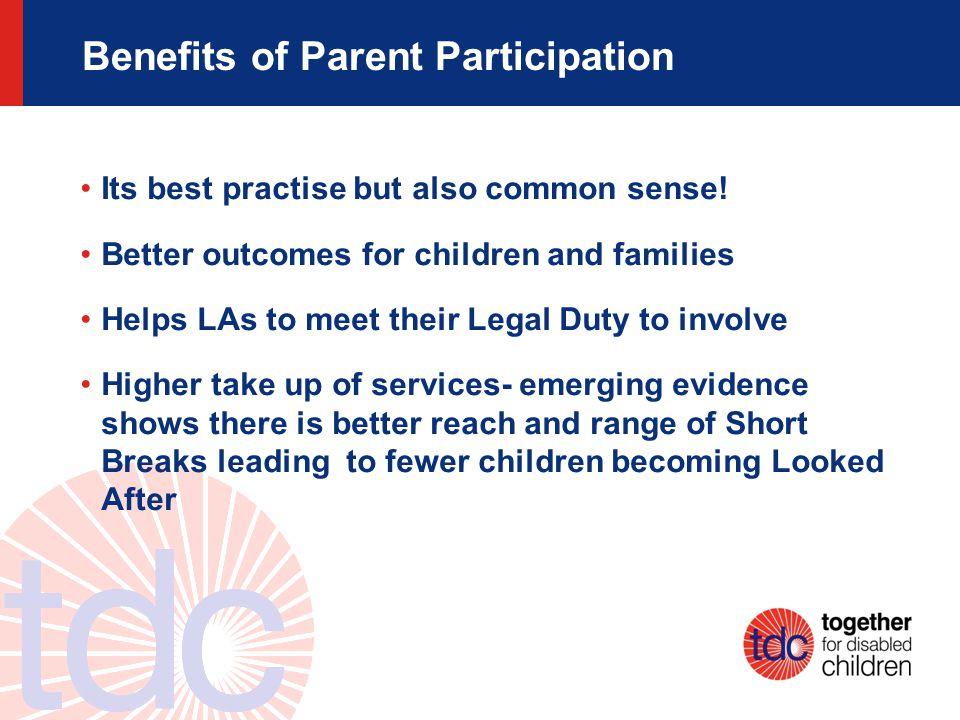 Benefits of Parent Participation Its best practise but also common sense.