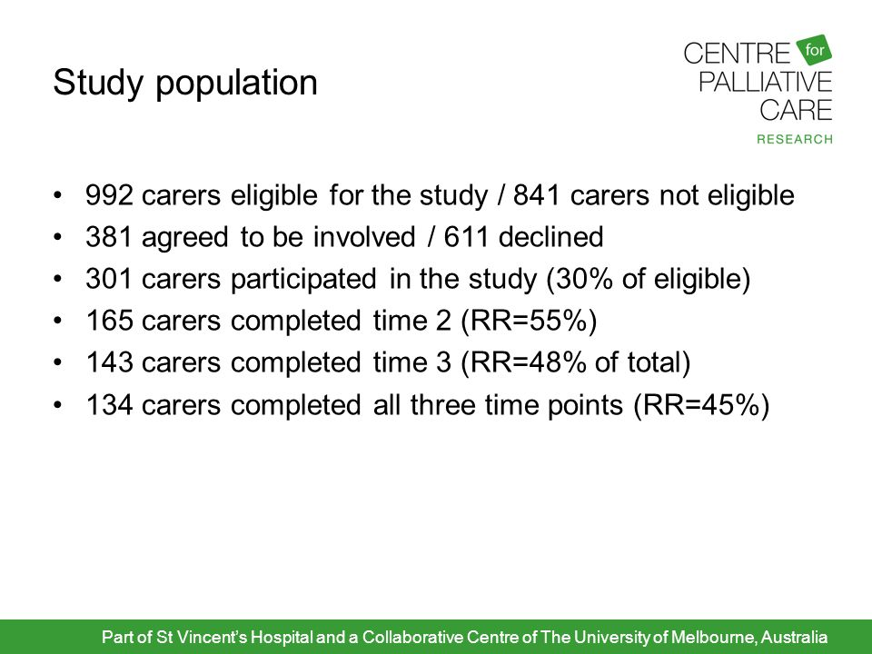Study population 992 carers eligible for the study / 841 carers not eligible 381 agreed to be involved / 611 declined 301 carers participated in the s