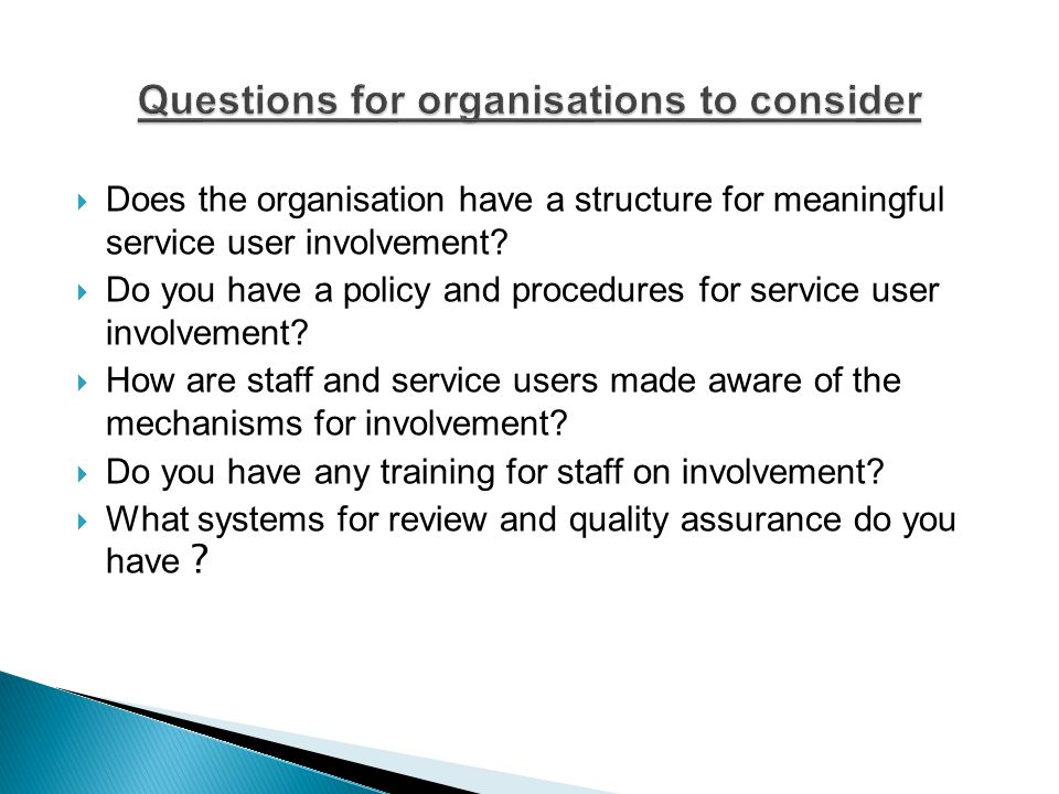  Does the organisation have a structure for meaningful service user involvement.